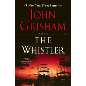 The Whistler : A Novel (Paperback)