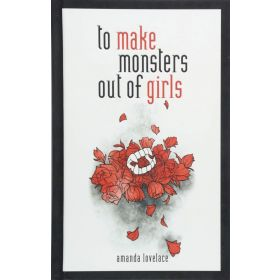 To Make Monsters Out of Girls (Hardcover)