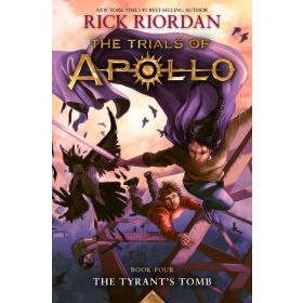 The Tyrant's Tomb: The Trials of Apollo, Book 4 (Paperback)