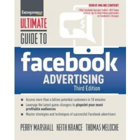 Ultimate Guide to Facebook Advertising : How to Access 1 Billion Potential Customers in 10 Minutes(Paperback)