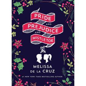 Pride and Prejudice and Mistletoe (Hardcover)