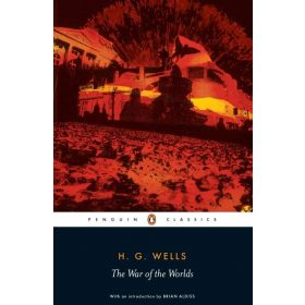 The War of the Worlds: Penguin Classics (Paperback)