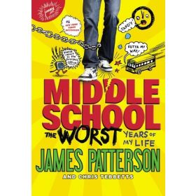 Middle School: The Worst Years Of My Life (Paperback)
