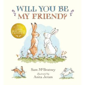 Will You Be My Friend? (Hardcover)
