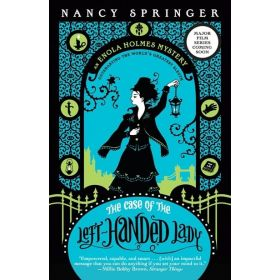 The Case of the Left-Handed Lady: An Enola Holmes Mystery, Book 2 (Paperback)