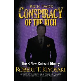 Rich Dad's Conspiracy of the Rich, Export Edition (Mass Market)
