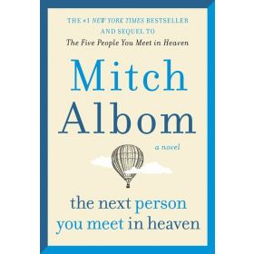 The Next Person You Meet in Heaven (Hardcover)