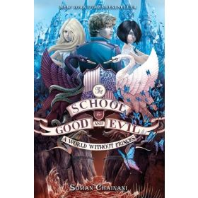 A World without Princes: The School for Good and Evil Book (Hardcover)