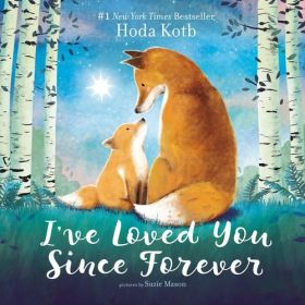 I've Loved You Since Forever (Board Book)