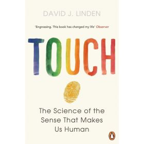 Touch: The Science of the Hand, Heart, and Mind (Paperback)