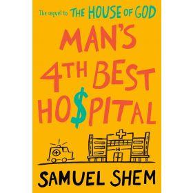 Man's 4th Best Hospital (Hardcover)