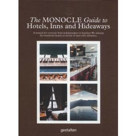 The Monocle Guide to Hotels, Inns and Hideaways (Hardcover)
