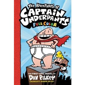 The Adventures of Captain Underpants, Captain Underpants Book 1, Color Edition (Hardcover)