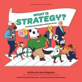 What is Strategy?: An Illustrated Guide to Michael Porter (Hardcover)