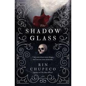 The Shadowglass: The Bone Witch, Book 3 (Paperback)