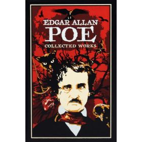 Edgar Allan Poe: Collected Works, Canterbury Classics (Leather Bound)