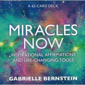 Miracles Now: Inspirational Affirmations and Life-Changing Tools (Boxed Kit) (Cards)
