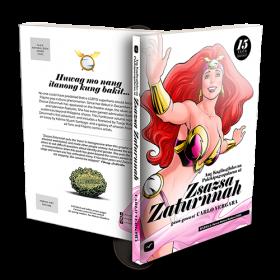 Ang Kagila-gilalas Na Pakikipagsapalaran Ni Zsazsa  Zaturnnah, 15 Taon (Hardcover)