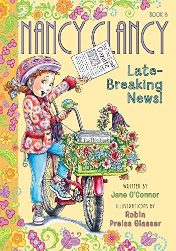 Fancy Nancy Nancy Clancy Late Breaking News Paperback By Jane O Connor