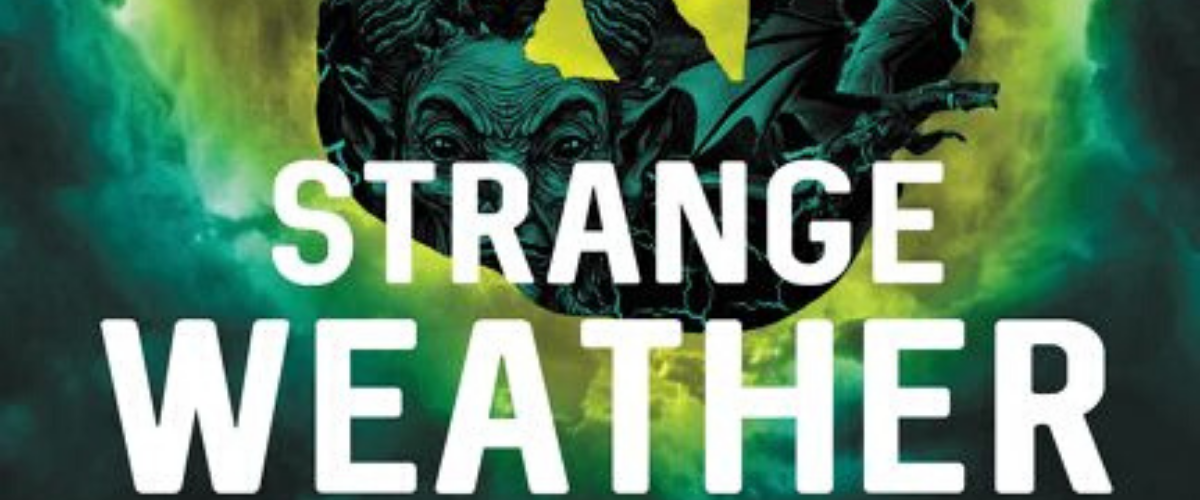 First Look Club: Jed reviews Strange Weather