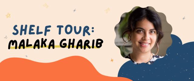 Fully Booked Shelf Tour: Malaka Gharib