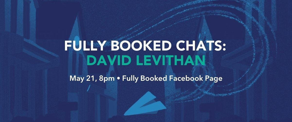 Fully Booked Chats: David Levithan