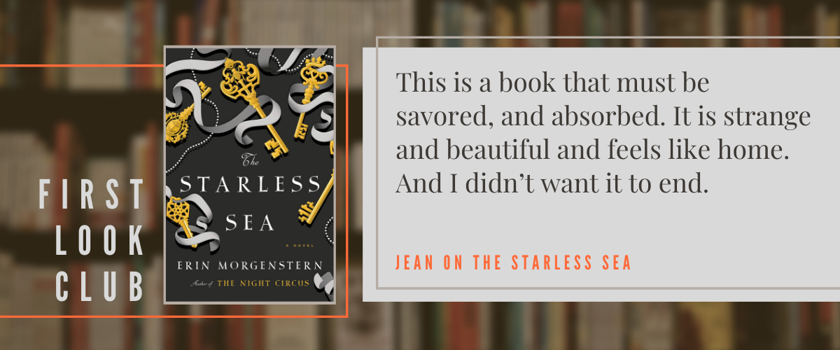 First Look Club: Jean reviews The Starless Sea