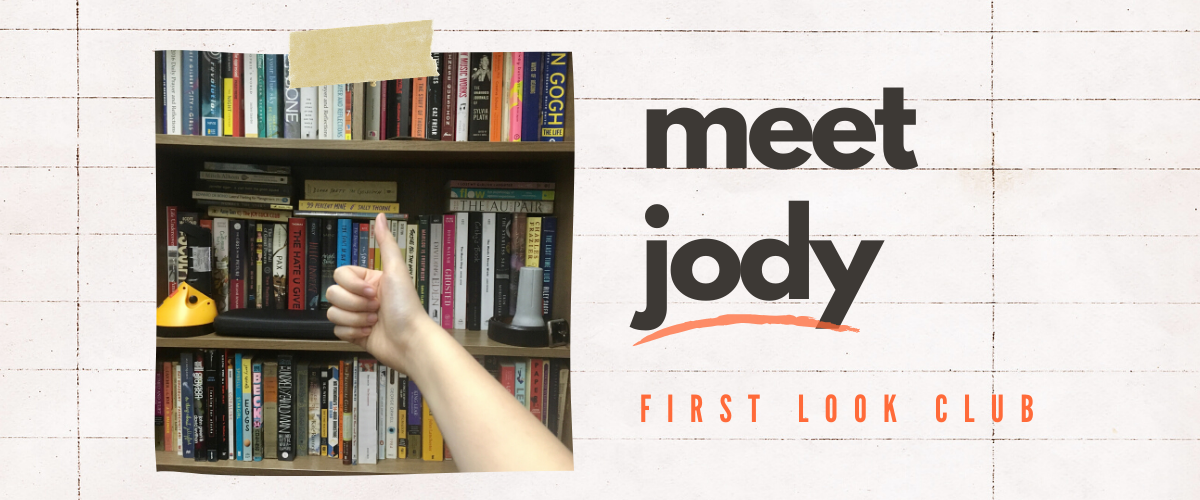 Get to Know the First Look Club: Meet Jody