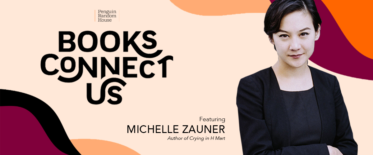 PRH Books Connect Us with Michelle Zauner
