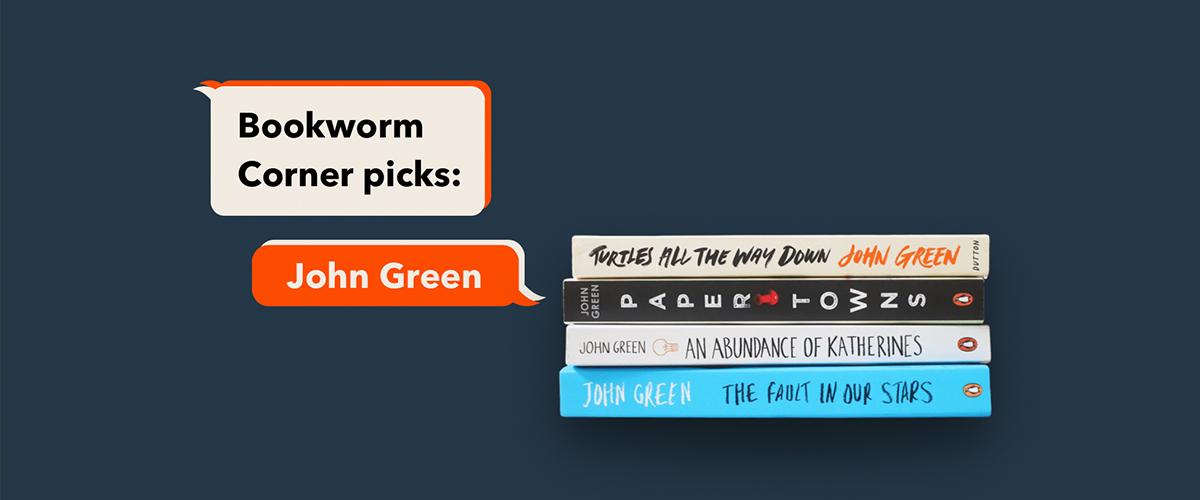Bookworm Encounters: favorite John Green books
