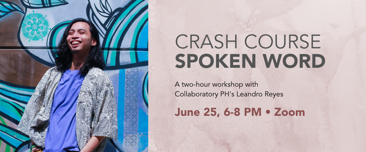 Crash Course: Spoken Word Poetry with Leandro Reyes