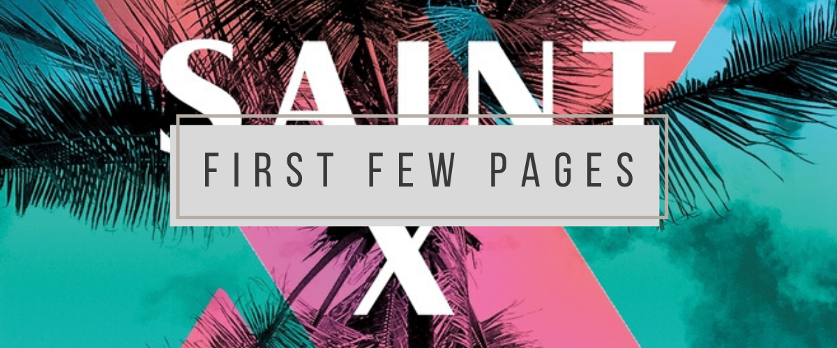 First Few Pages: Saint X