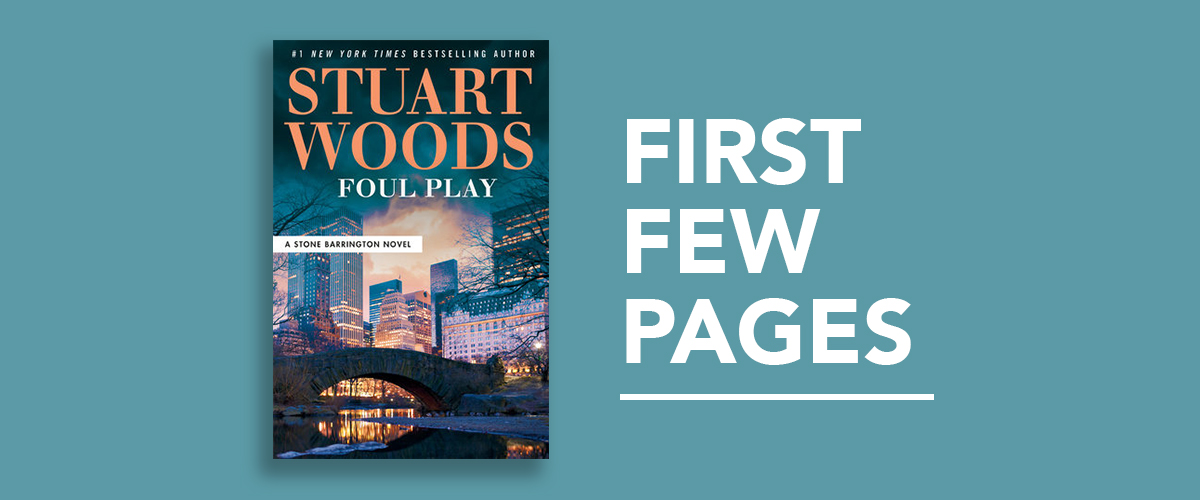 First Few Pages: Foul Play by Stuart Woods
