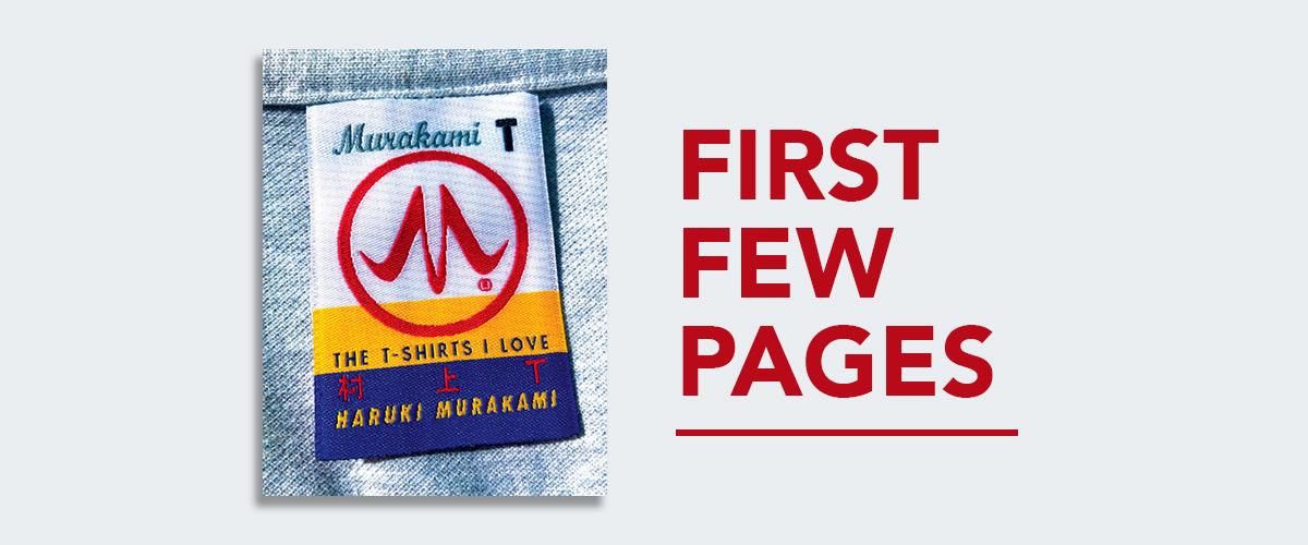 First Few Pages: Murakami T by Haruki Murakami