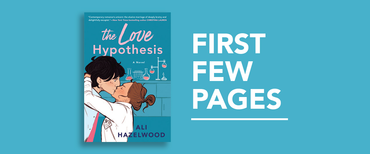 First Few Pages: The Love Hypothesis by Ali Hazelwood