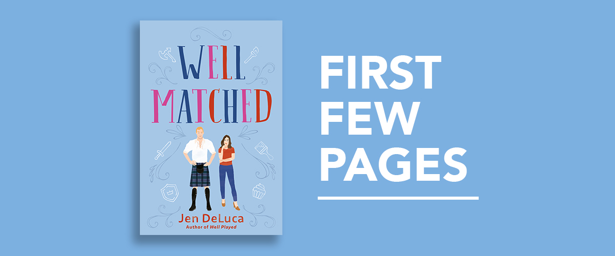 First Few Pages: Well Matched by Jen Deluca
