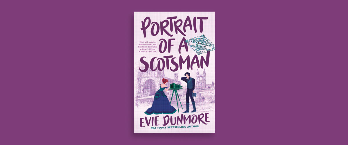 First Look Club: Katya reviews Portrait of a Scotsman by Evie Dunmore