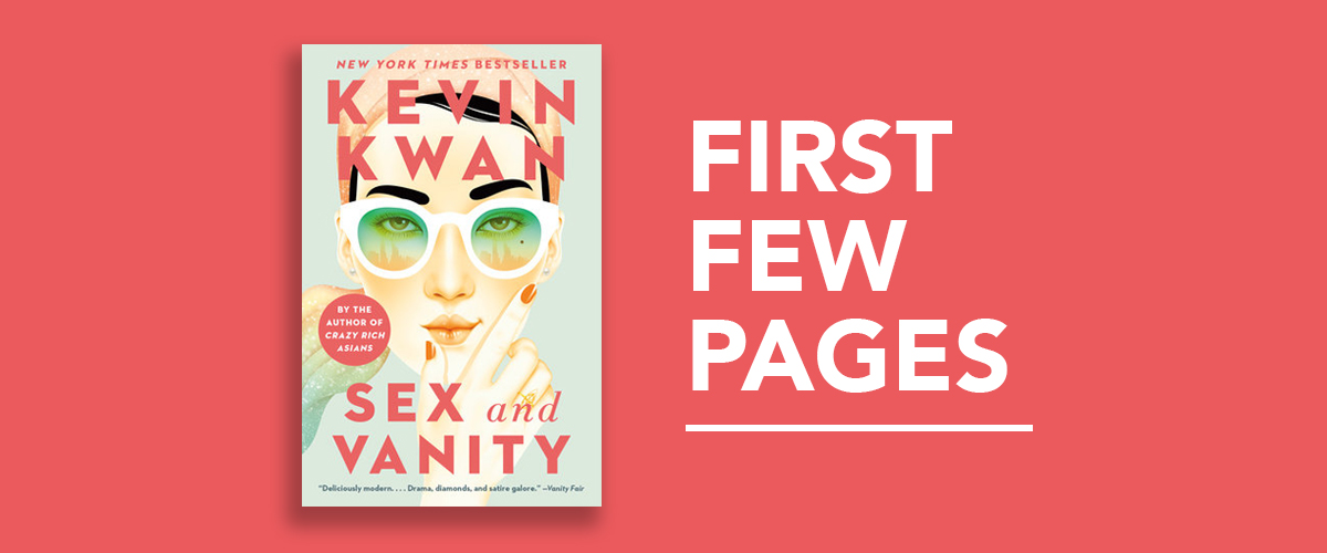 First Few Pages: Sex and Vanity by Kevin Kwan