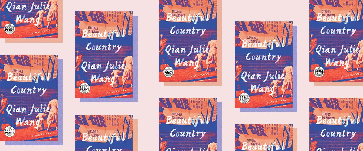 First Look:  Beautiful Country by Qian Julie Wang