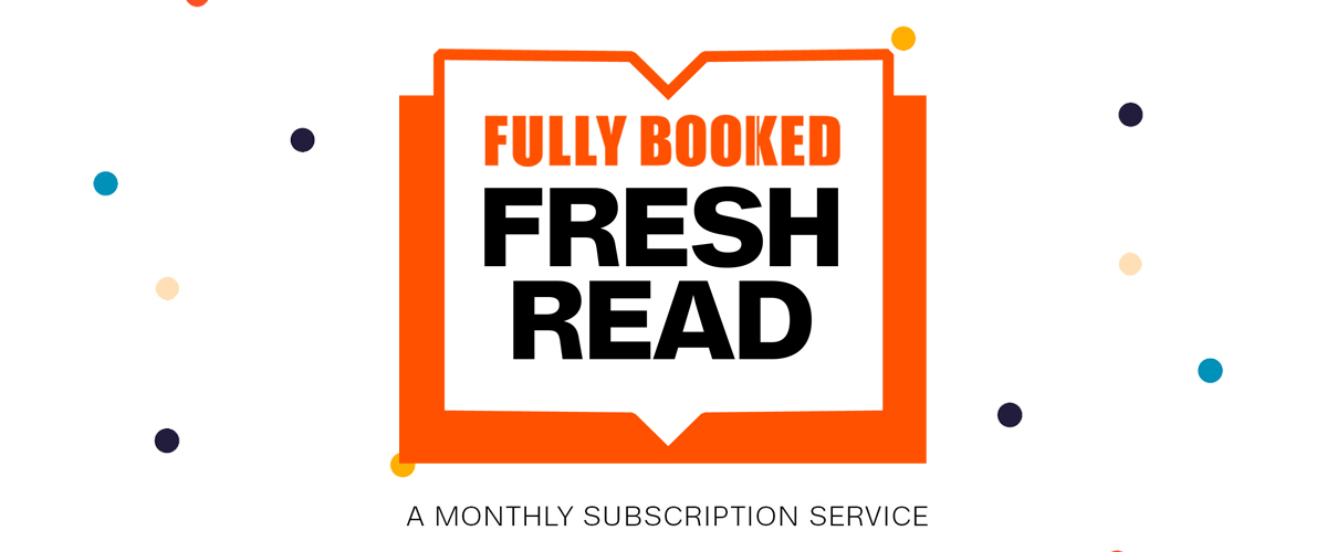 Fresh Read by Fully Booked: Monthly Subscription Service