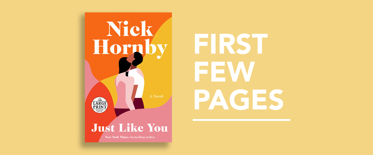 First Few Pages: Just Like You by Nick Hornby