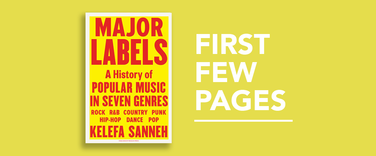 First Few Pages: Major Labels by Kelefa Sanneh