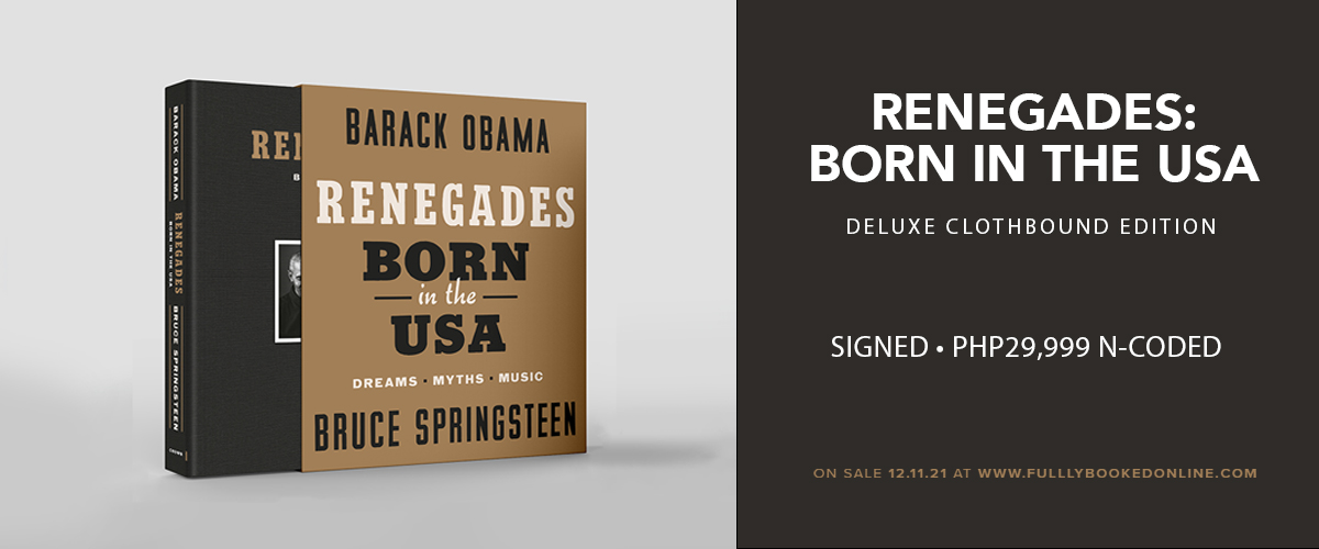 Renegades: Born in the USA Deluxe Signed Edition by Barack Obama and Bruce Springsteen — Coming to Fully Booked Online!