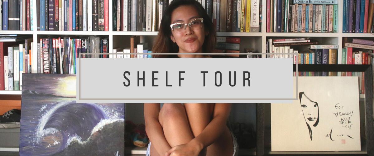 Shelf Tours: Hannah