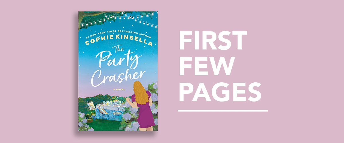 First Few Pages: The Party Crasher by Sophie Kinsella