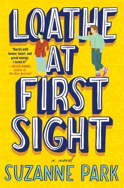 Loathe at First Sight by Suzanne Park