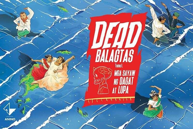 Dead Balagtas Tomo 1: Mga Sayaw ng Dagat at Lupa by Emiliana Kampilan