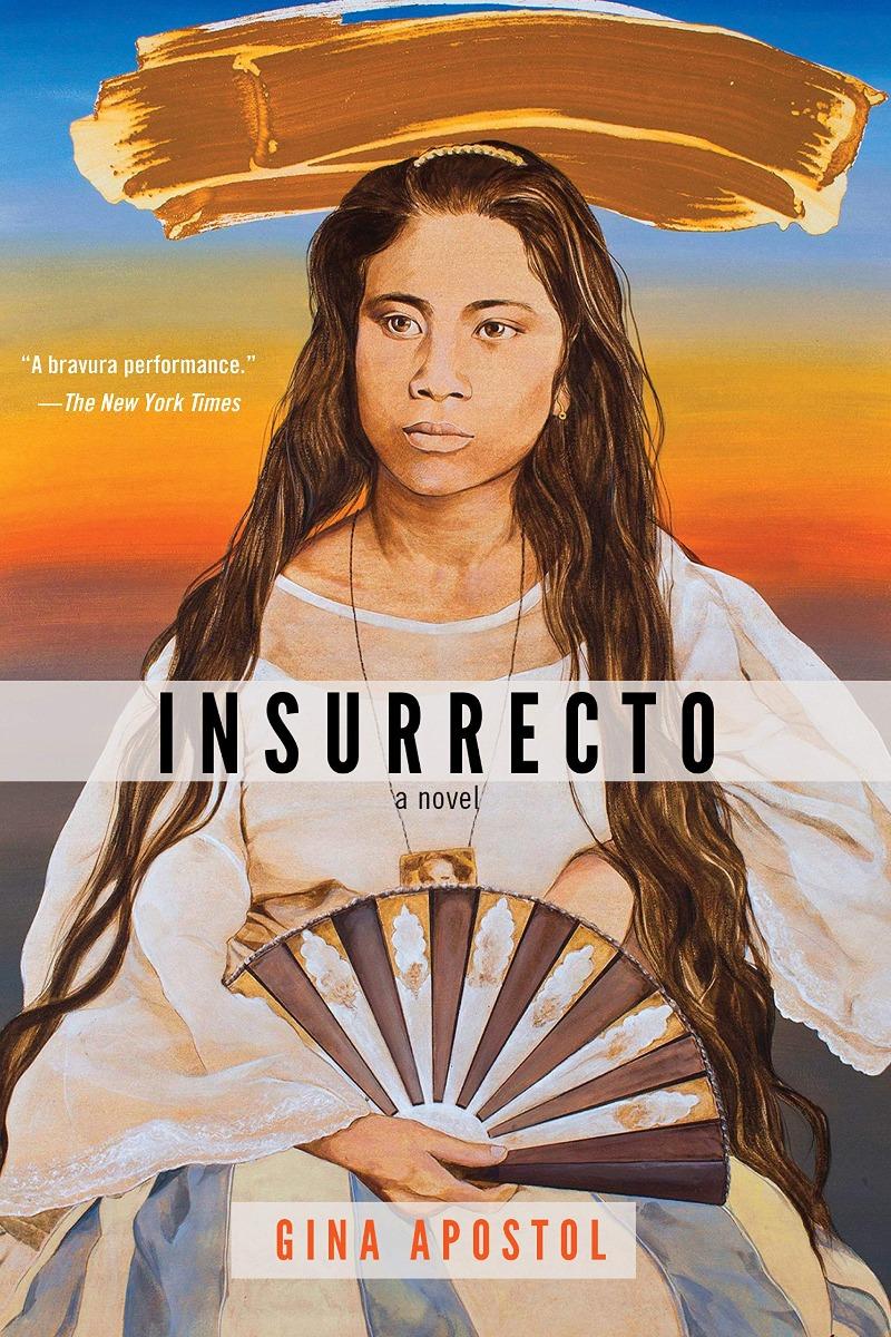 Insurrecto by Gina Apostol