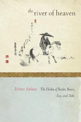 The River of Heaven by Robert Aitken