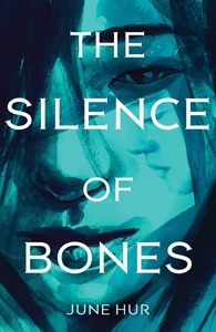 The Silence of the Bones by June Hur